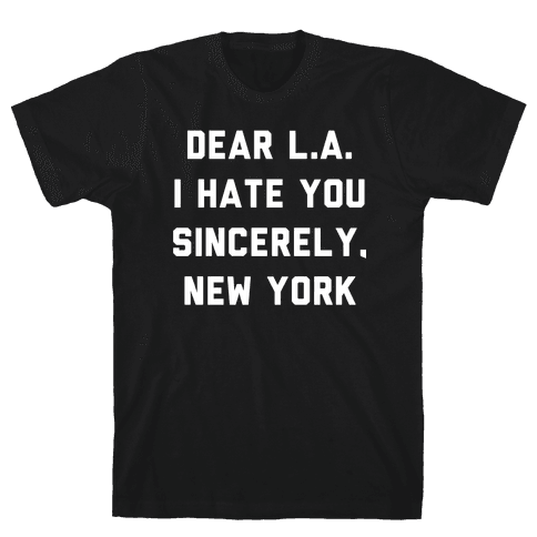 Dear L.A. I Hate You Sincerely New York Mens T-Shirt