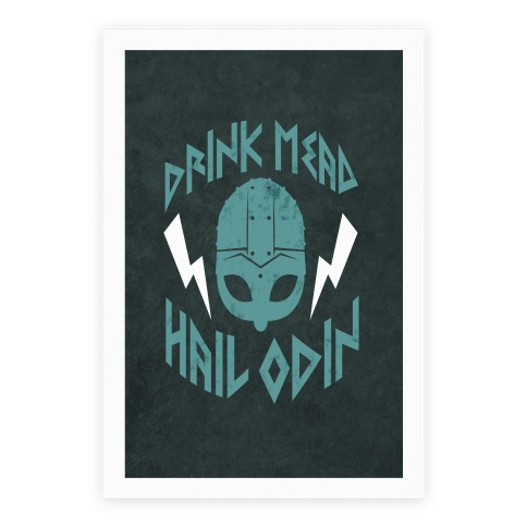 Drink Mead Hail Odin Poster