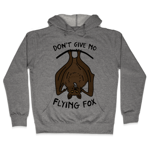Don't Give No Flying Fox