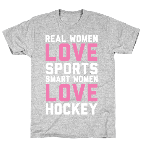 Real Women Love Sports Smart Women Love Hockey Mens T-Shirt