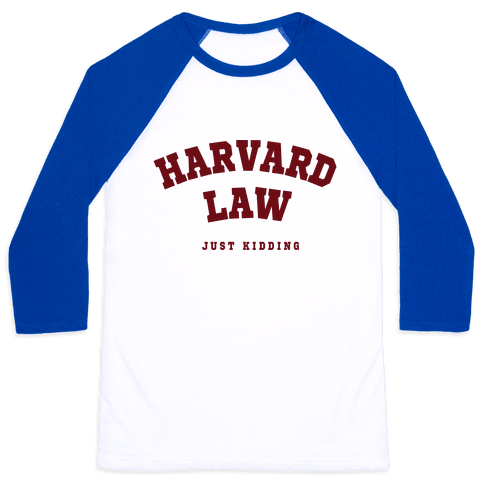 Harvard Law JK Baseball Tee