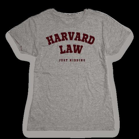 Harvard Law JK Womens T-Shirt