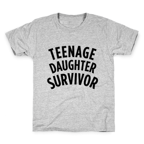 Teenage Daughter Survivor Kids T-Shirt