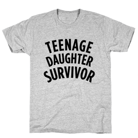 Teenage Daughter Survivor Mens T-Shirt