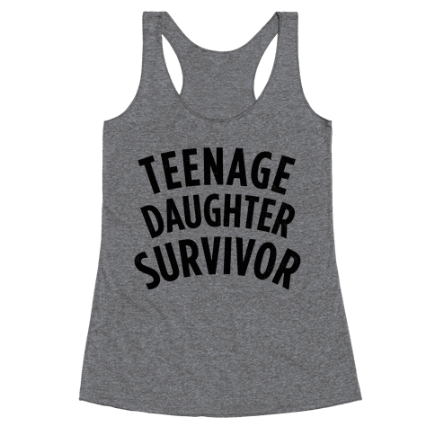 Teenage Daughter Survivor Racerback Tank Top