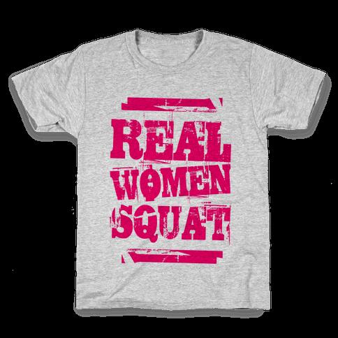 Real Women Squat Kids T-Shirt