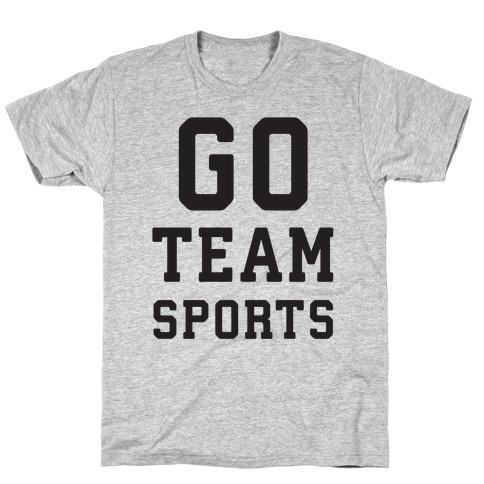 Go Team Sports T-Shirt