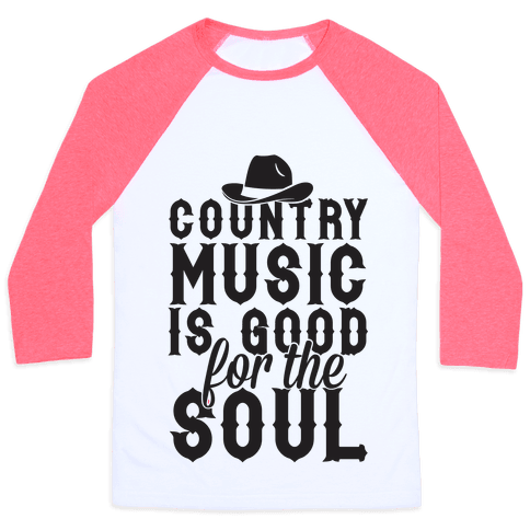 Country Music Is Good For The Soul Baseball Tee