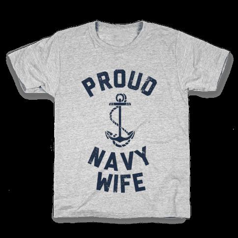 Proud Navy Wife Kids T-Shirt
