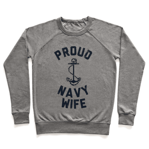 Proud Navy Wife Pullover