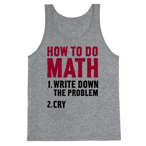 How To Do Math Tank Top