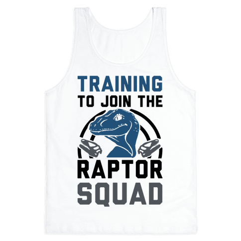 Training to Join the Raptor Squad Tank Top
