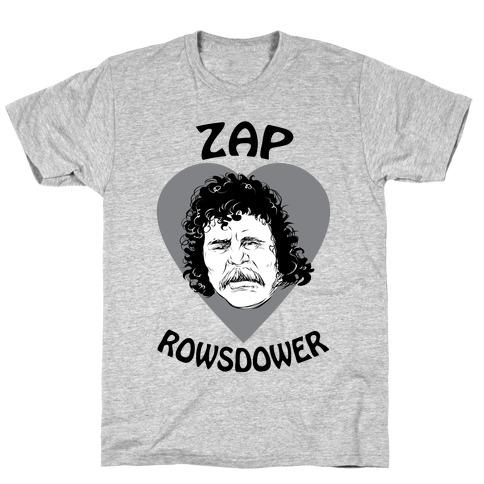 My Heart Belongs to Zap Rowsdower T-Shirt
