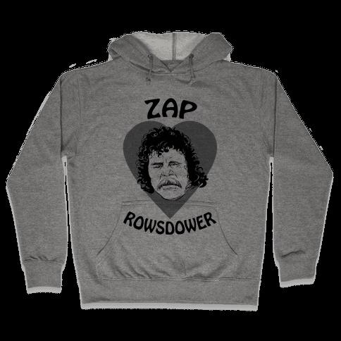 My Heart Belongs to Zap Rowsdower Hooded Sweatshirt