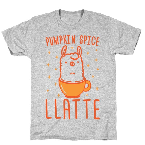 Pumpkin Spice Llatte T-Shirt