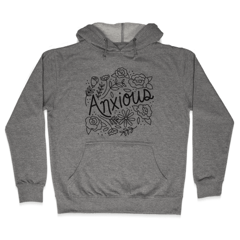 Anxious Florals Hooded Sweatshirt