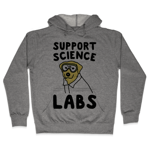 Support Science Labs Hooded Sweatshirt