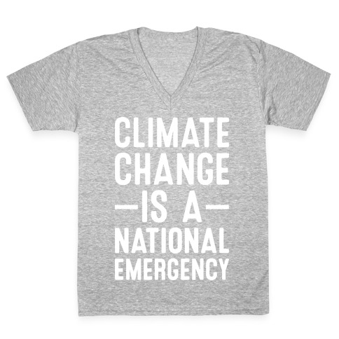 Climate Change is a National Emergency V-Neck Tee Shirt