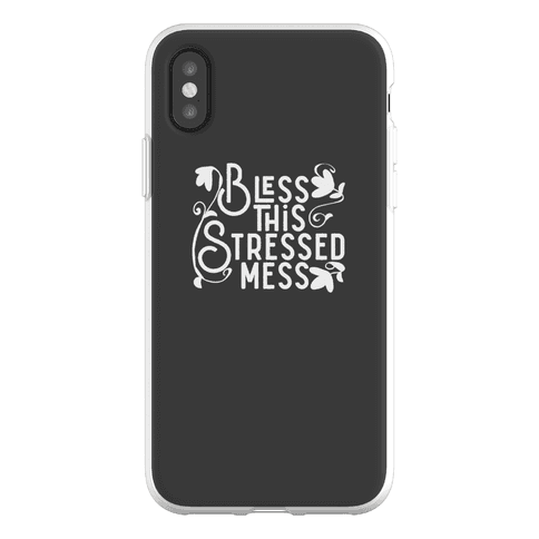 Bless This Stressed Mess Phone Flexi-Case