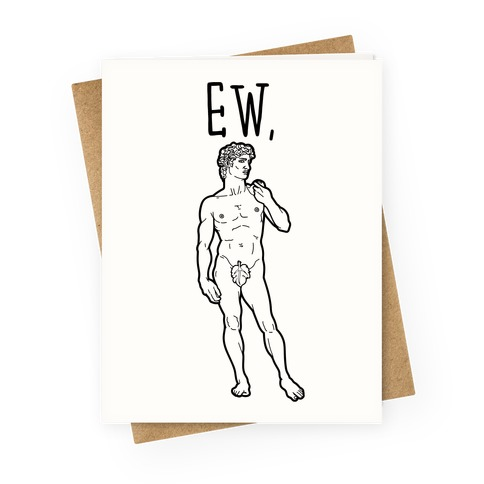 Ew David Parody Greeting Card