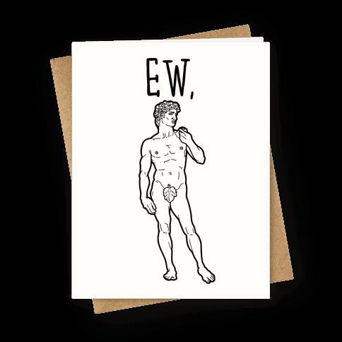 Ew David Parody Greeting Card