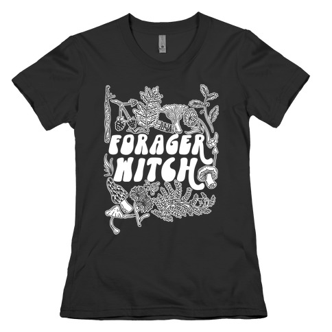 Forager Witch Womens T-Shirt
