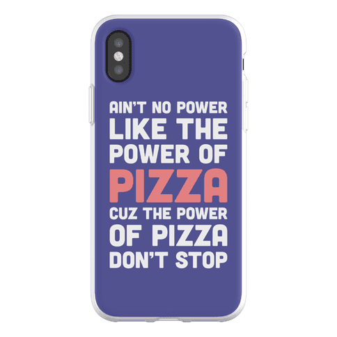 Power of Pizza Phone Flexi-Case