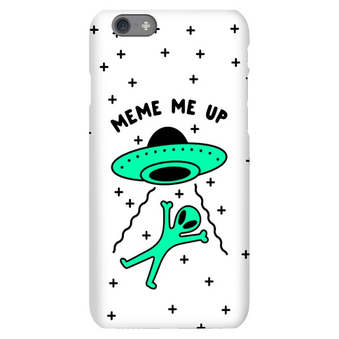 Meme Me Up Phone Case