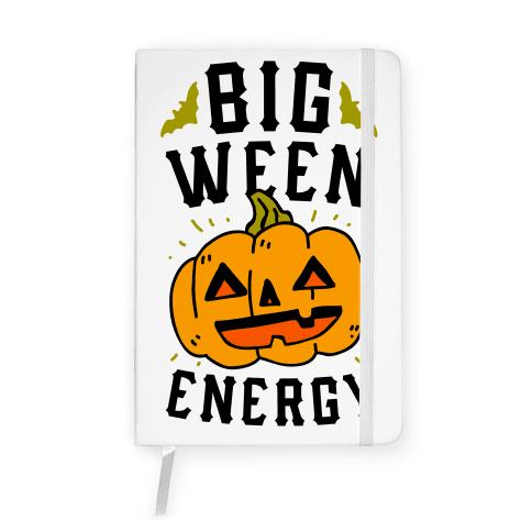 Big Ween Energy Notebook