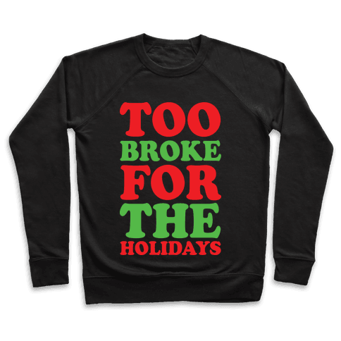 Too Broke For The Holidays