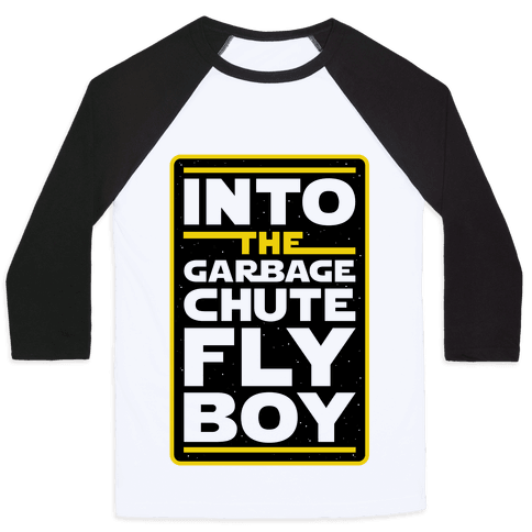 Into The Garbage Chute Fly Boy Baseball Tee