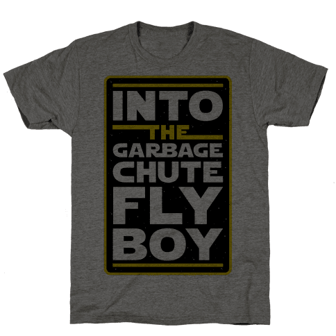 Into The Garbage Chute Fly Boy