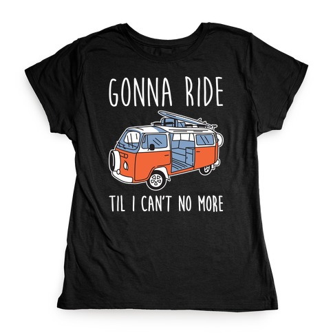 Old Town Road Trip Womens T-Shirt