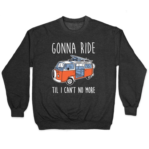 Old Town Road Trip Pullover