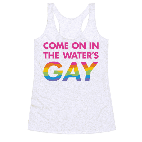 Come On In The Water's Gay (Pink) Racerback Tank Top