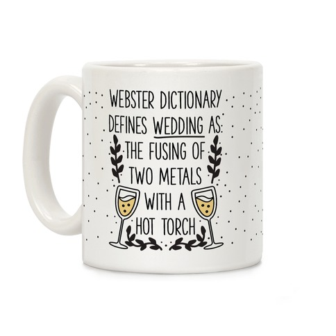 Webster's Dictionary Defines Wedding Coffee Mug