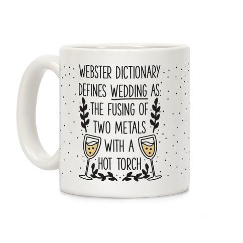 Webster's Dictionary Defines Wedding Coffee Mug