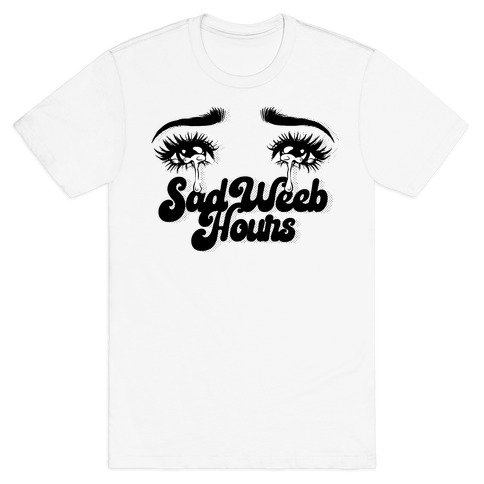 Sad Weeb Hours T-Shirt