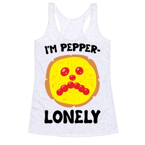 I'm Pepper-Lonely Racerback Tank Top