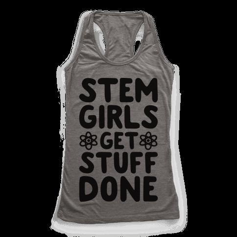 STEM Girls Get Stuff Done Racerback Tank Top