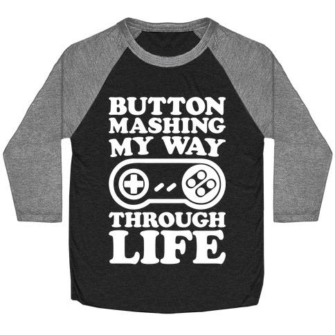 Button Mashing My Way Through Life Parody White Print Baseball Tee