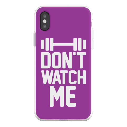 Don't Watch Me Lifting Phone Flexi-Case