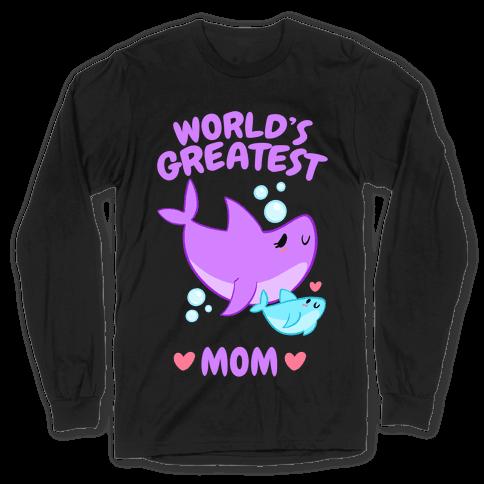 World's Greatest Mom Long Sleeve T-Shirt