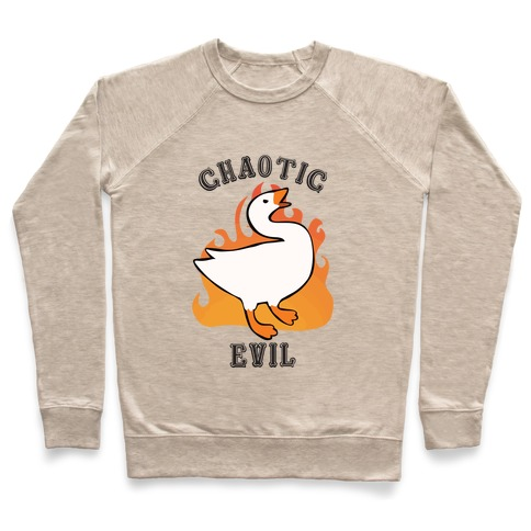 Goose of Chaotic Evil Pullover