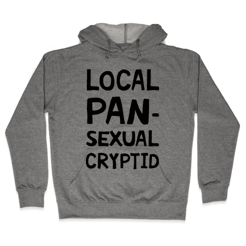 Local Pansexual Cryptid Hooded Sweatshirt