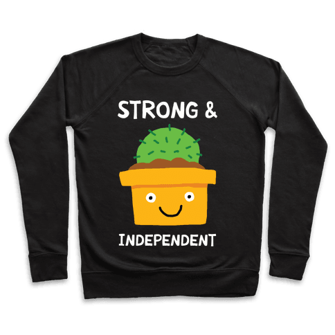 Strong And Independent Cactus Pullover
