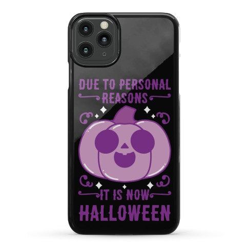 Due To Personal Reasons It Is Now Halloween Pumpkin (Purple) Phone Case