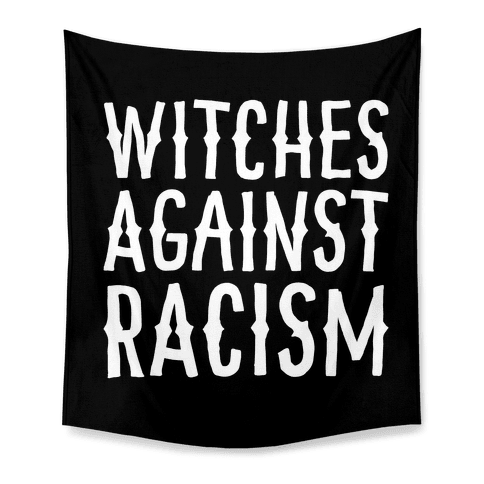 Witches Against Racism White Print Tapestry