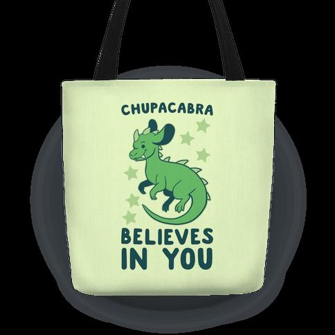 Chupacabra Believes In You Tote