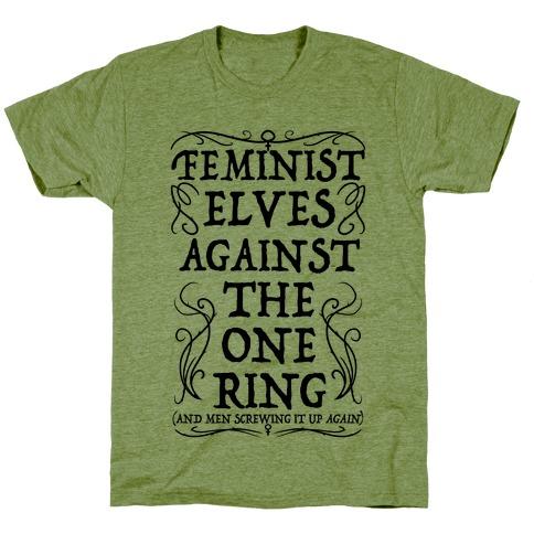 Feminist Elves Against the One Ring T-Shirt